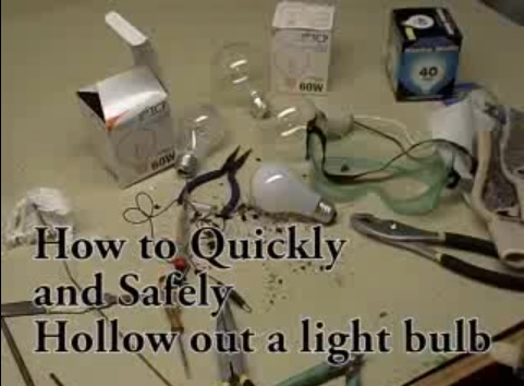 How to Safely Hollow Out a Lightbulb
